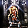 Jeux d'action : retrouvez x-blades sur fuze forge