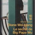 Le secret de big papa wu - diane wei liang