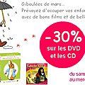 -30 % sur tous les dvd et cd dans votre boutique