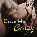 Drive me crazy (shaken dirty #2) de tracy wolff