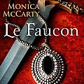 Les chevaliers des highlands tome 2 - le faucon de monica mccarty