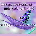 Soldysalides du 22 juin au 02 août 2016 !!!