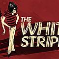 S'il ne fallait en garder qu'un - le morceau des white stripes - detroit