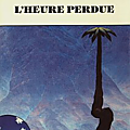 L'heure perdue - guy charmasson